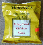 Howard's Crispy Fried Chicken Skins